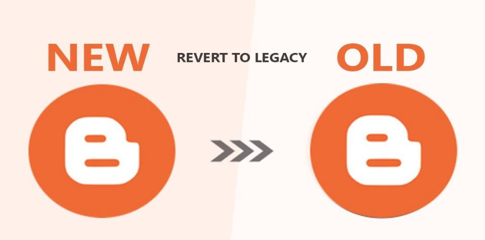 Revert to Legacy Blogger