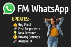 FM WhatsApp, FM WhatsApp Latest Version, FM WhatsApp Latest Version 7.60